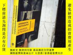 二手書博民逛書店Experimental罕見Photography: A Han