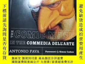 二手書博民逛書店The罕見Comic Mask in the CommediY21144 Fava, Antonio Nort