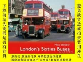 二手書博民逛書店Pre-Order罕見London's Sixties Buses-預訂倫敦60 巴士Y414958 出