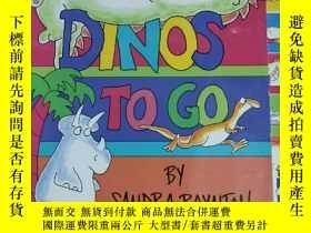 二手書博民逛書店DINOS罕見TO GO BY SANDRA BOYNTON 兒童讀物 英文版Y42402