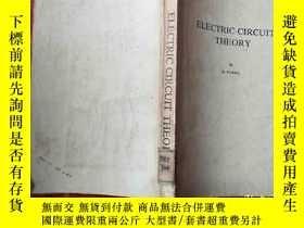 二手書博民逛書店electric罕見circuit theory電路理論Y765