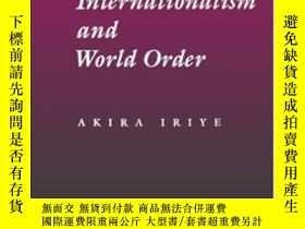 二手書博民逛書店Cultural罕見Internationalism And World OrderY255562 Akira