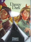 【書寶二手書T1/原文書_NKC】Danny Dark_Johnson, Margaret