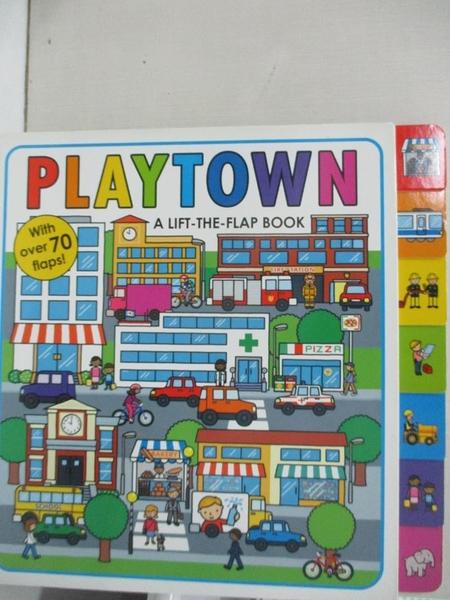【書寶二手書T5/少年童書_KKE】Playtown: A Lift-The-Flap Book_Priddy, Roger