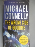 【書寶二手書T8/原文小說_HHH】The Wrong Side of Goodbye_Connelly, Michael