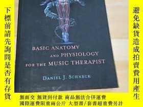 二手書博民逛書店BASIC罕見ANATOMY AND PHYSIOLOGY FOR THE MUSIC THERAPIST(基本的