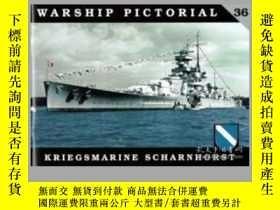 二手書博民逛書店Warship罕見Pictorial 36.Kriegsmarine Scharnhorst-軍艦畫報36。克裏格