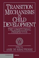 二手書《Transition Mechanisms in Child Development: The Longitudinal Perspective》 R2Y ISBN:0521371384