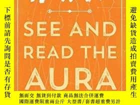 二手書博民逛書店How罕見To See And Read The Aura (how To Series)Y256260 Te