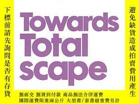 二手書博民逛書店Japan罕見Towards TotalscapeY364682 Adriaan Geuze Nai Publ