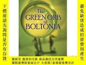 二手書博民逛書店The罕見Green Orb of Boltonia-博爾頓的綠色球體Y465786 Lisa A Biczi