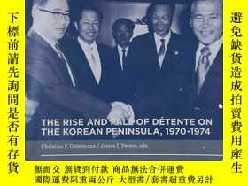 二手書博民逛書店THE罕見RISE AND FALL OF DETENTE ON