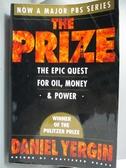 【書寶二手書T1/歷史_XBB】The Prize: The Epic Quest for Oil, Money, and Power