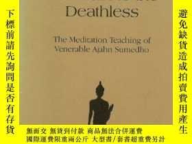 二手書博民逛書店Mindfulness,罕見The Path To The DeathlessY364682 Sumedho