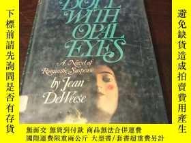 二手書博民逛書店The罕見doll with opal eyes(英文原版)Y2