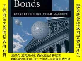 二手書博民逛書店Beyond罕見Junk Bonds: Expanding High Yield Markets-超越垃圾債券:擴