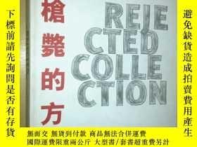 二手書博民逛書店Rejected罕見Collection: Rejected P