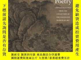 二手書博民逛書店【包罕見】Silent Poetry:Chinese Paint