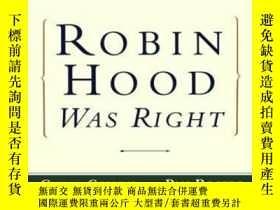 二手書博民逛書店Robin罕見Hood Was Right: A Guide T