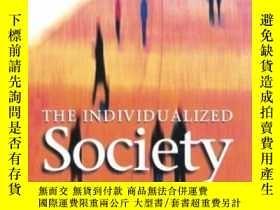 二手書博民逛書店The罕見Individualized SocietyY256260 Zygmunt Bauman Polit