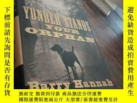 二手書博民逛書店yonder罕見stands your orphan 精裝本Y23609
