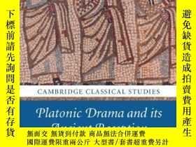 二手書博民逛書店Platonic罕見Drama And Its Ancient ReceptionY256260 Nikos