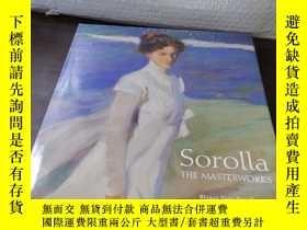 二手書博民逛書店Sorolla:罕見The Masterworks 索羅亞作品集Y250274 Pons-Sorolla Sk