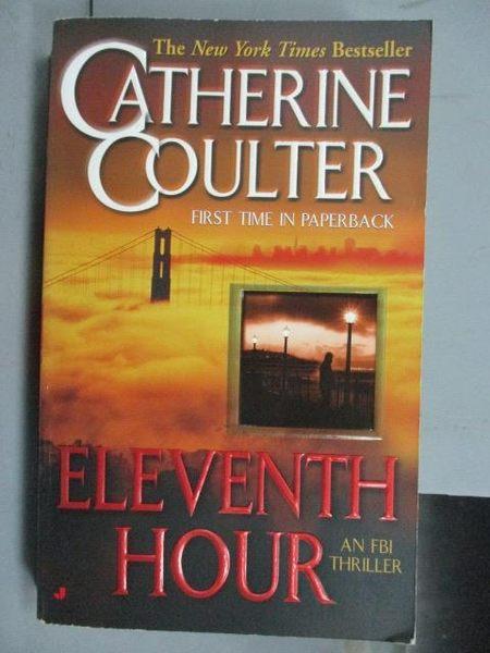 【書寶二手書T8/原文小說_NDP】Eleventh Hour_Catherine Coulter