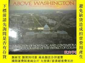 二手書博民逛書店ABOVE罕見WASHINCTON6713 ABOVE WASH