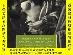 二手書博民逛書店Bodies罕見And Selves In Early Modern EnglandY255562 Micha