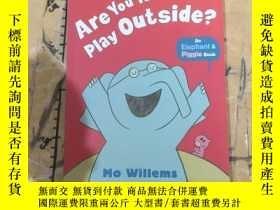 二手書博民逛書店Are罕見You Ready to Play Outside?Y11418 MO WILLEMS WALKER