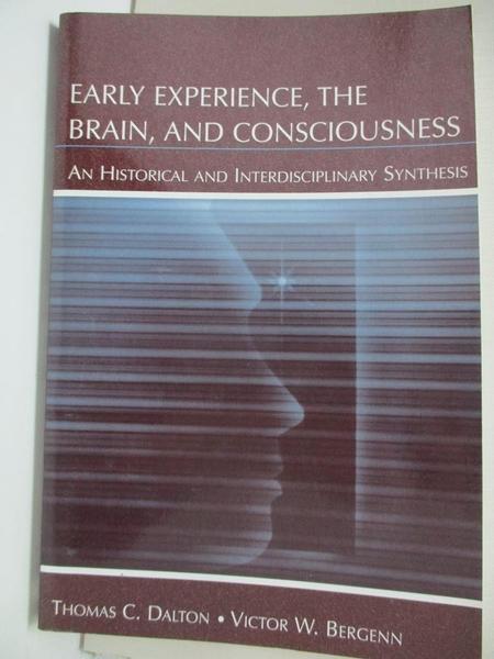 【書寶二手書T1/大學理工醫_KFV】Early Experience, the Brain, and Consciousness…