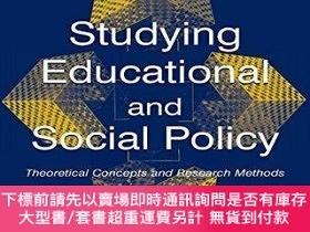 二手書博民逛書店Studying罕見Educational And Social PolicyY255174 Ronald H