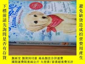 二手書博民逛書店MAGIE罕見ANIMAL FRIENDS:Poppy Muddlepup s Daring RescueY2