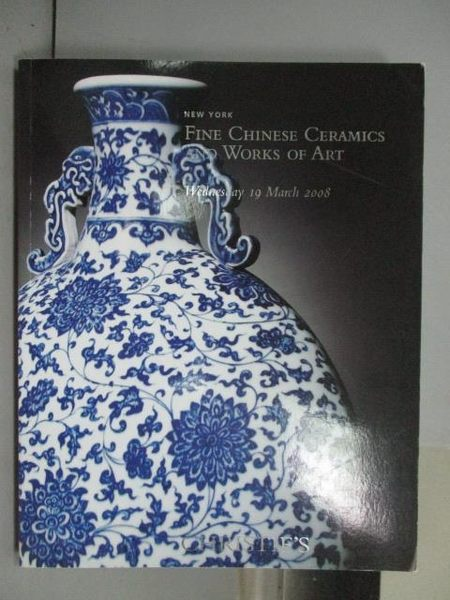 【書寶二手書T8/收藏_QKP】Christie s_Fine Chinese Ceramics…Art_2008/3/