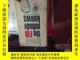二手書博民逛書店the罕見FBI nobody knowsY16186 Fred j,, cook 小32開 出版1965