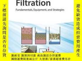 二手書博民逛書店Wet罕見Cake Filtration: Fundamentals, Equipment, and Strate