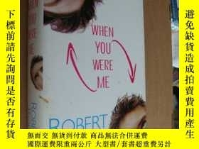 二手書博民逛書店WHEN罕見YOU WERE ME (What woud you