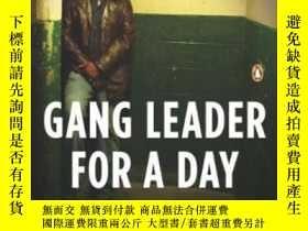 二手書博民逛書店Gang罕見Leader For A Day-幫派頭目一天Y436638 Sudhir Venkatesh P