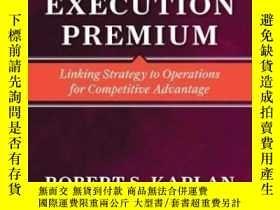 二手書博民逛書店The罕見Execution PremiumY255562 Robert S. Kaplan Harvard