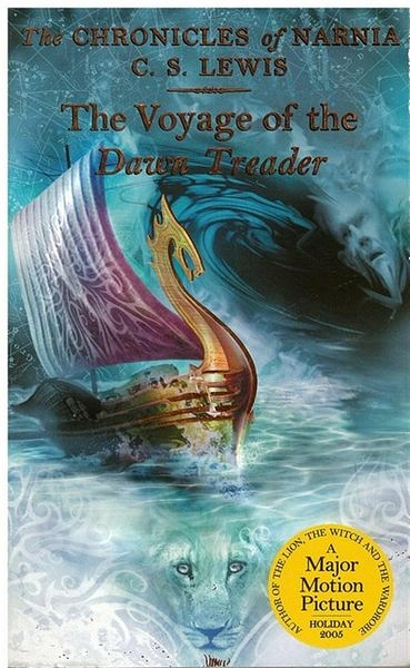 Chronicles of Narnia #05: Voyage of the Dawn Tread