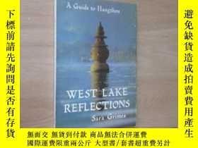 二手書博民逛書店外文書罕見west lake refle ctions 西湖攬勝 共149頁Y15969 莎拉 格拉姆斯 浙江