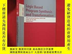 二手書博民逛書店Logic罕見based program synthesis and transformation (小16開 )