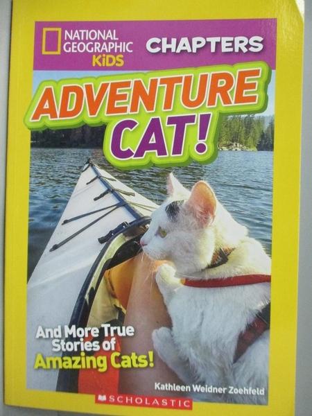 【書寶二手書T9/寵物_LBX】Adventure cat_National ceographic Kid