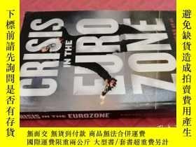 二手書博民逛書店【英文原版】Crisis罕見in The Eurozone( 如圖)Y25633 C. Lapavitsas等