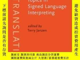 二手書博民逛書店Topics罕見In Signed Language Inter