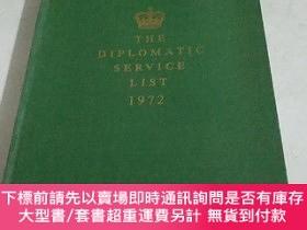 二手書博民逛書店THE罕見DIPLOMATIC SERVICE LIST 1972Y266776 LONDON STATION