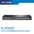 【免運費】TP-LINK  TL-SF1024  24-Port 10/100Mbps 商用 非管理型 交換器
