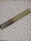 二手書博民逛書店 《PACKAGE & WRAPPING GRAPHICS.》 R2Y ISBN:4894443023│PIEInternationalInc.