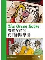 二手書《男孩女孩的夏日劇場學園The Green Room(25K彩圖英漢對照+1MP3)》 R2Y ISBN:9863181420